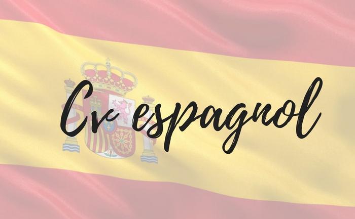 Le Cv Espagnol Faire Son Cv En Espagnol Postuler Pour L